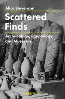 Scattered Finds: Archaeology,...