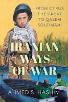Iranian Ways of War: From Cyrus the...