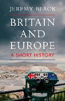 Britain and Europe: A Short History