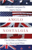 Anglo Nostalgia: The Politics of...