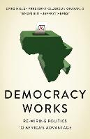 Democracy Works: Re-Wiring Politics ...