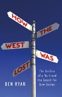 How the West Was Lost: The Decline of...