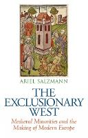 The Exclusionary West: Medieval...