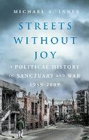 Streets Without Joy: A Political...