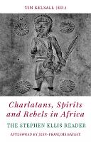 Charlatans, Spirits and Rebels in...