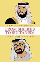 From Sheikhs to Sultanism: Statecraft...