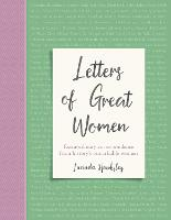 Letters of Great Women: Extraordinary...