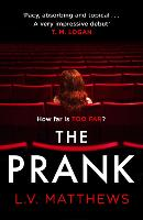 The Prank: A completely gripping...