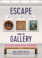 Escape from the Gallery: An...