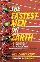 The Fastest Men on Earth: The Inside...