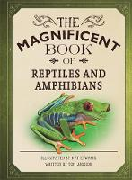 The Magnificent Book of Reptiles and...