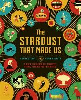 The Stardust That Made Us: A Visual...