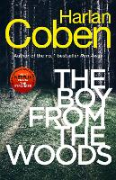 The Boy from the Woods: New from the...