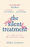 The Silent Treatment: The book...