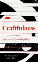 Craftfulness