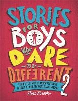 Stories for Boys Who Dare to be...