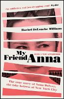 My Friend Anna: The true story of the...