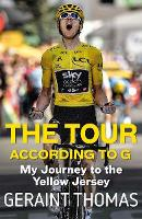 The Tour According to G: My Journey ...