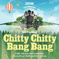 Chitty Chitty Bang Bang: A BBC Radio...