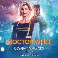 Doctor Who: Combat Magicks: 13th...
