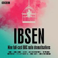Henrik Ibsen: Nine full-cast BBC ...