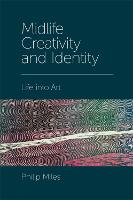 Midlife Creativity and Identity: Life...