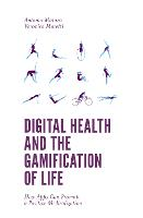 Digital Health and the Gamification ...