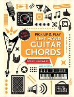 Left Hand Guitar Chords (Pick Up and...