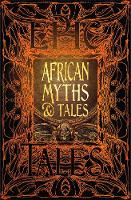 African Myths & Tales: Epic Tales
