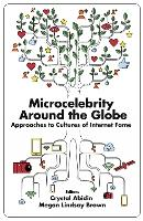 Microcelebrity Around the Globe:...