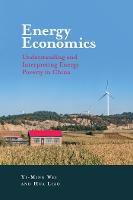 Energy Economics: Understanding and...