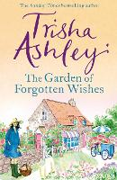 The Garden of Forgotten Wishes: The...