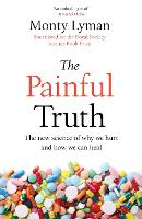 The Painful Truth: The new science of...
