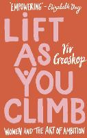 Lift as You Climb: Women and the art...