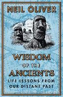 Wisdom of the Ancients: Life lessons...