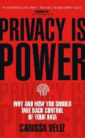 Privacy is Power: Why and How You...
