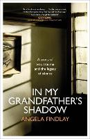 In My Grandfather's Shadow: A lost...