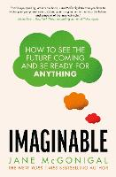 Imaginable: How to see the future...