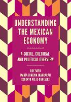 Understanding the Mexican Economy: A...