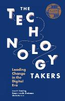 The Technology Takers: Leading Change...