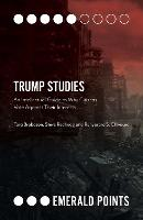 Trump Studies: An Intellectual Guide...