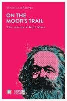 Travels with Marx: Destinations,...
