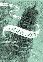 The Memory of Babel: The Mirror...