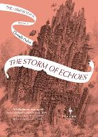 The Storm of Echoes: The Mirror...