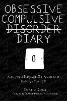 Obsessive Compulsive Disorder Diary: ...