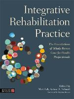 Integrative Rehabilitation Practice:...
