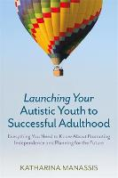Launching Your Autistic Youth to...