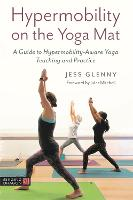 Hypermobility on the Yoga Mat: A ...