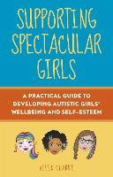 Supporting Spectacular Girls: A...