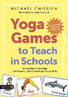 Yoga Games to Teach in Schools: 52...